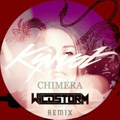 KYRIST - CHIMERA (WILDSTORM REMIX ) V2