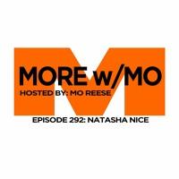 Episode 292 - Natasha Nice