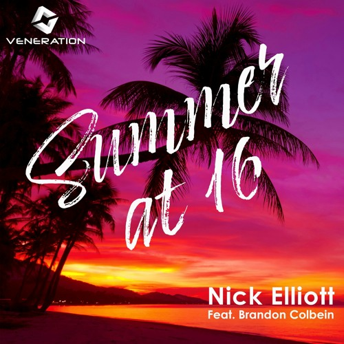 Nick Elliott - Summer At 16 (feat. Brandon Colbein)