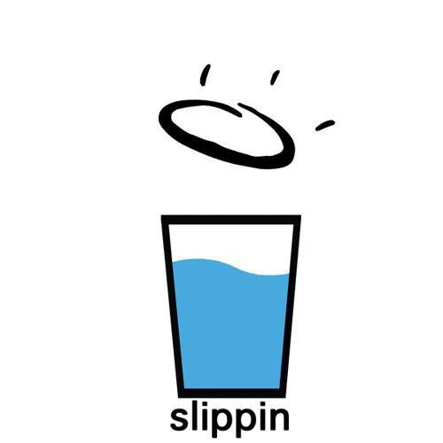 SLIPPIN
