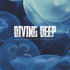 Diving Deep (feat. Jordan May) [The Remix]