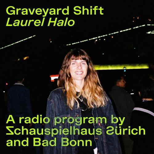 Graveyard Shift: Laurel Halo