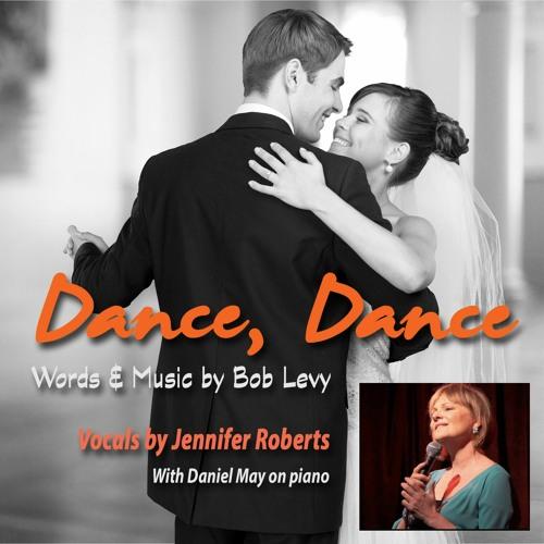 Dance, Dance - Jennifer Roberts