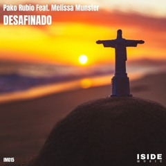 "IM015 Pako Rubio Feat. Melissa Munster ""Desafinado"" *prewiev"