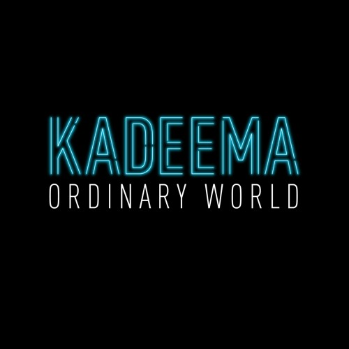 Kadeema - Ordinary World