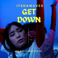 Get Down (ARIA MASTERED)