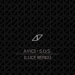 Avicii - S.O.S (Luce Remix)