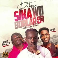 Patapaa - Sika ft. King Paluta & YPee (Audio Slide)