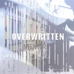 Overwritten Memory