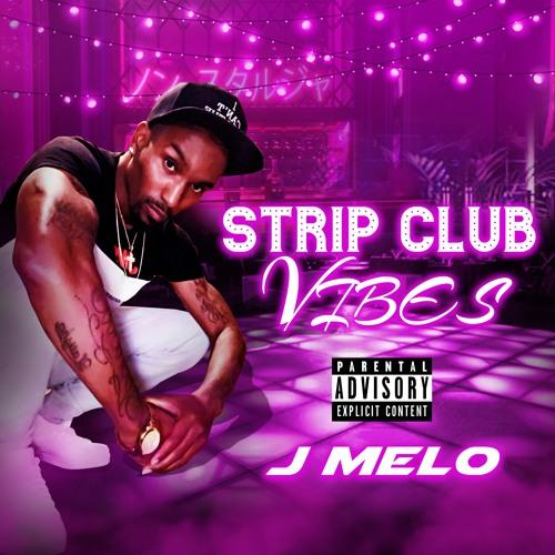 J Melo StripClub Vibes (Clean Version)