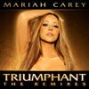 Triumphant (Mariah Carey vs. Laidback Luke Vocal Club)