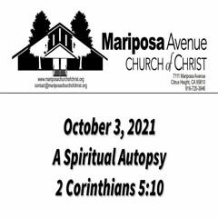 2021-10-03 - A Spiritual Autopsy (2 Corinthians 5:10) - Nathan Franson