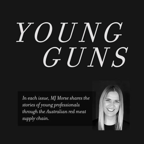Young Guns with MJ Morse – Farming For The Future – Tim Eyes