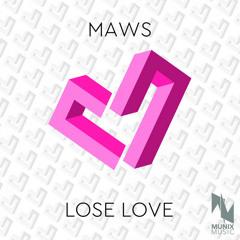 Lose Love (zeeteh Remix Edit)