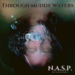 Through Muddy Waters