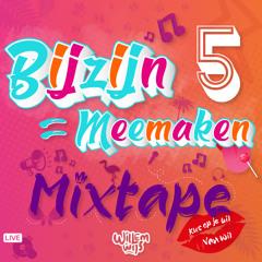BijZijn Is Meemaken - Live Dj Set #5