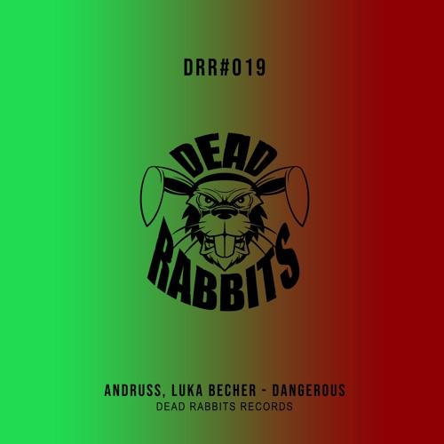 Andruss, Luka Becher - Dangerous (Extended Mix)