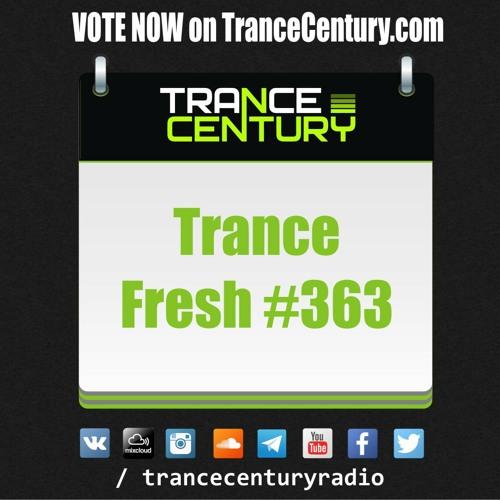 #TranceFresh 363