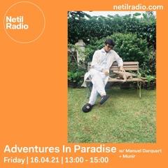 Adventures In Paradise with Manuel Darquart & Munir
