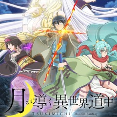 Tsukimichi Moonlit Fantasy OP - Gamble By Syudou Full Version