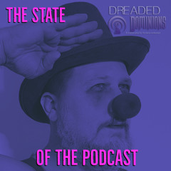 The State Of The Podcast