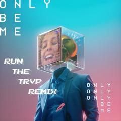 Droeloe - Only Be Me (Run The Trvp Remix)