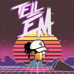 Tell Em Freestyle