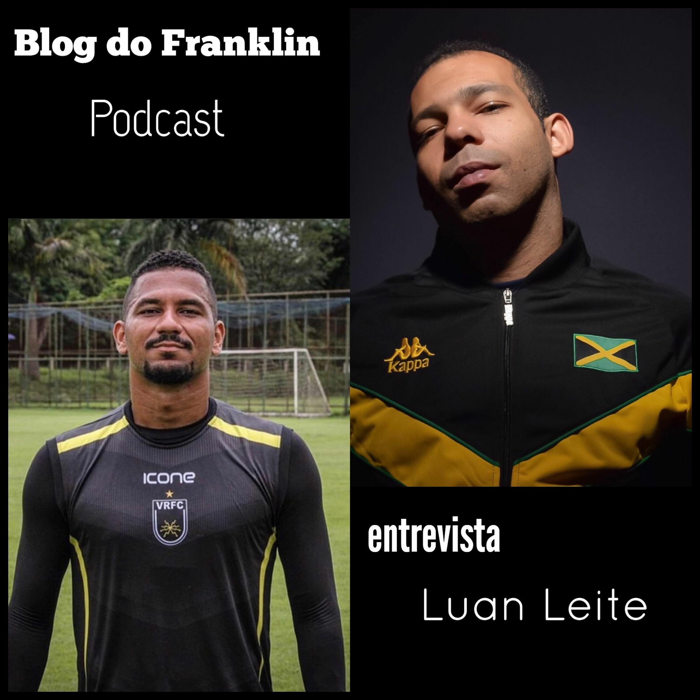 Blog Do Franklin - Entrevista Luan Leite