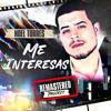 Download Me Interesas (Remastered) Mp3