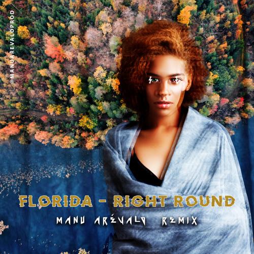 Florida Right Round X Manu Arévalo Remix By Manu Arevalo