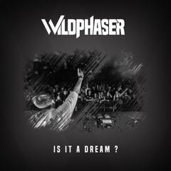 Is It A Dream ?
