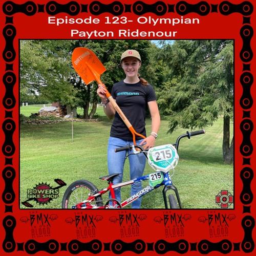 EP 123 - Olympian Payton Ridenour