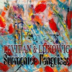 Surmonter L'angoisse (Overcome Anguish) by Lukowig