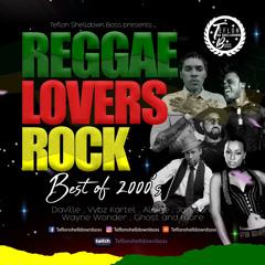 Reggae Lovers Rock Best of 2000s  Daville Vybz Kartel Alaine,Jah Cure,Wayne Wonder,Ghost & More Mix