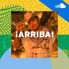 Regional Mexican Music: ¡Arriba!