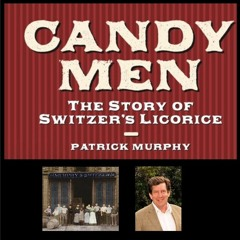 The Candy Men: The Story of Switzer's Licorice