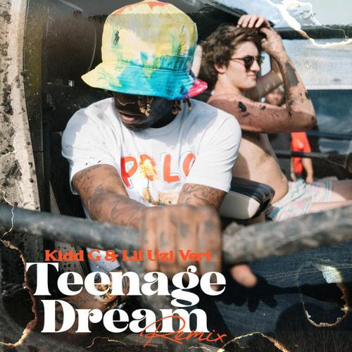Kidd G - Teenage Dreams remix (feat. Lil Uzi Vert) [LEAK]