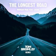 The Longest Road (Tom Bromley Remix)