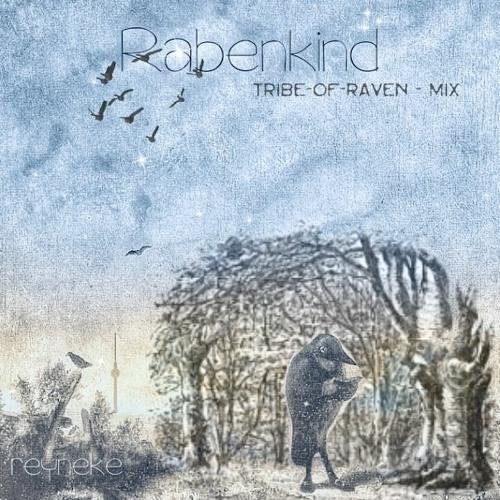 [FREE DL] Rabenkind (Tribe-Of-Raven Reinterpretation)