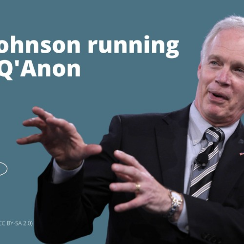 Ron Johnson running with Q'Anon