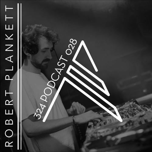 324 Podcat 028 - Robert Plankett