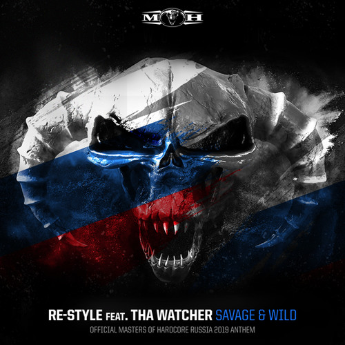 Savage & Wild (Official Masters of Hardcore Russia 2019 Anthem) [feat. Tha Watcher]