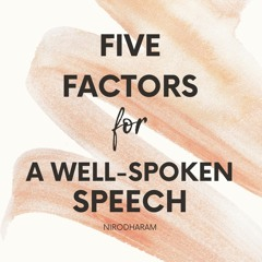 Five Factors for a well-spoken Speech