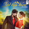Download Dil Kya Kare Mp3