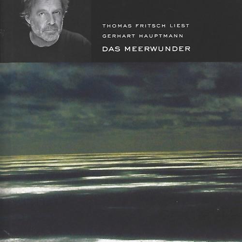GERHART HAUPTMANN / Das Meerwunder / Pre listen and order...