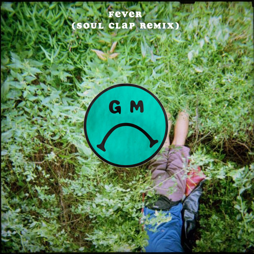 Fever (Soul Clap Remix)