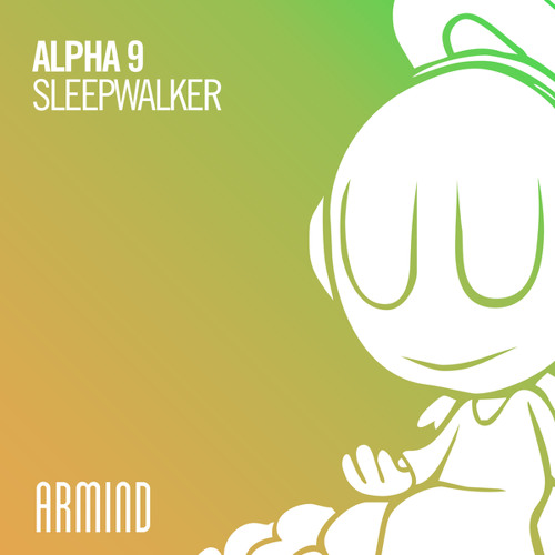 ALPHA 9 - Sleepwalker