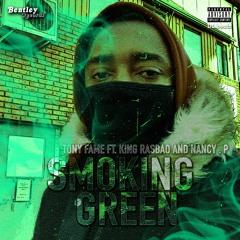 BENTLEY IO HQ MASTER TONY FAME SMOKING GREEN Tony fame ft KIng Rasbao and Nancy .P
