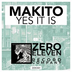 Makito - Yes It Is (Original Mix)