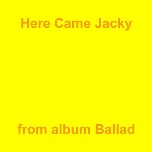 Here Came Jacky